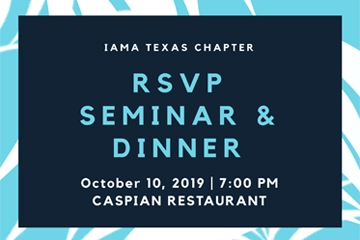 IAMA- TX Chapter Seminar & Dinner
